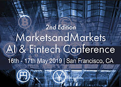 2nd Edition MarketsandMarkets AI Fintech Conference
