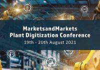 Embracing next-generation technologies for new-age digitization- MarketsandMarkets Plant Digitization Virtual Conference 2021